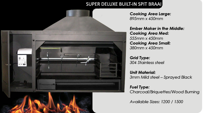 Super Deluxe Built in Spit Braais
